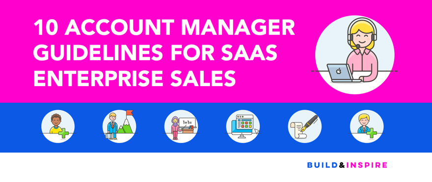 10 Account Manager Guidelines for SaaS Enterprise Sales