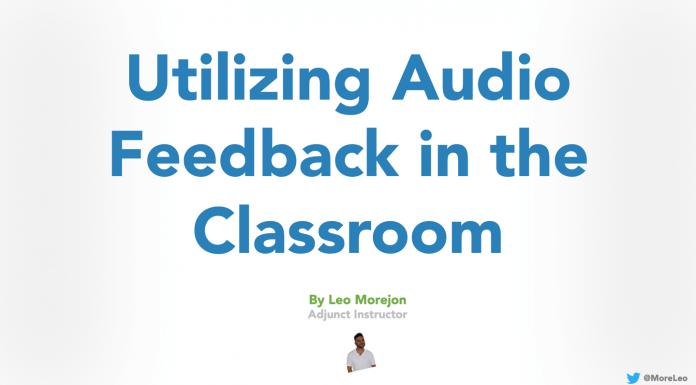 Utilizing Audio Feedback in the Classroom - Leo Morejon