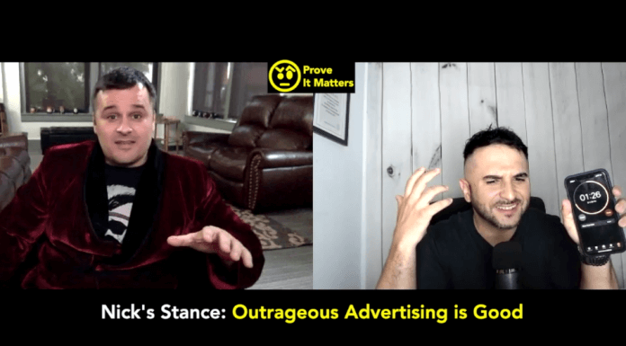 Should Advertising be Outrageous? - Prove It Matters (Ft. Nick Palmisciano)
